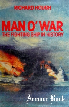 Man O'war: The Fighting Ship in History [Charles Scribner's Sons]