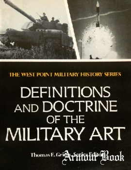 Definitions and Doctrine of the Military Art: Past and Present [West Point Military History Series]