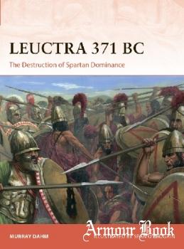 Leuctra 371 BC: The Destruction of Spartan Dominance [Osprey Campaign 363]