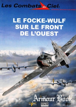 Le Focke-Wulf sur le Front de L'Ouest [Les Combats du Ciel 6]