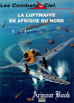 La Luftwaffe en Afrique du Nord [Les Combats du Ciel 28]