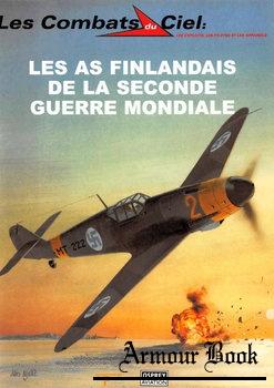 Les As Finlandais de la Seconde Guerre Mondiale [Les Combats du Ciel 32]