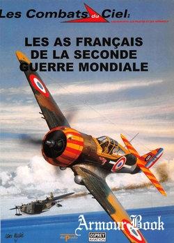 Les As Francais de la Seconde Guerre Mondiale [Les Combats du Ciel 38]