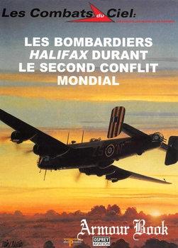 Les Bombardiers Halifax Durant le Second Conflit Mondial [Les Combats du Ciel 39]