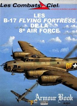 Les B-17 Flying Fortress de la 8e Air Force [Les Combats du Ciel 41]
