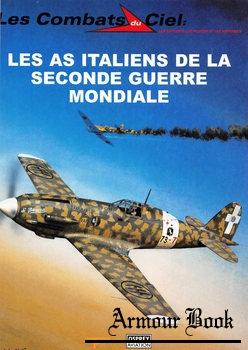 Les As Italiens de la Seconde Guerre Mondiale [Les Combats du Ciel 42]