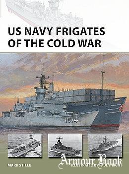 US Navy Frigates of the Cold War [Osprey New Vanguard 297]
