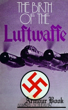 The Birth of the Luftwaffe [Ian Allan]