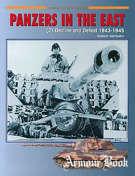 Panzers in the East (2): Decline and Defeat 1943-1945 [Concord 7016]