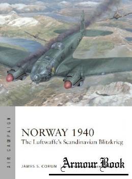 Norway 1940: The Luftwaffe's Scandinavian Blitzkrieg [Osprey Air Campaign 22]
