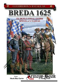 Breda 1625: El Duelo Final entre Spinola y Nassau [Guerreros y Battallas 37]