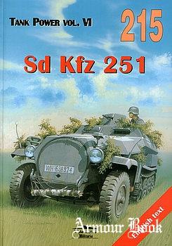 Sd Kfz 251 Vol.I [Wydawnictwo Militaria 215]