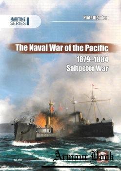 The Naval War of Pacific 1879-1884: Saltpeter War [Maritime Series 3111]