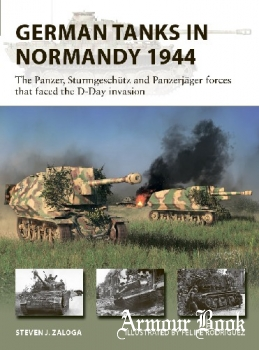 German Tanks in Normandy 1944 [Osprey New Vanguard 298]