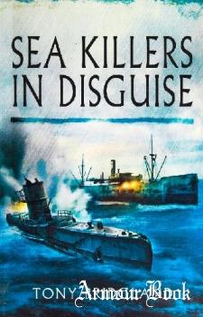 Sea Killers In Disguise [Pen & Sword]