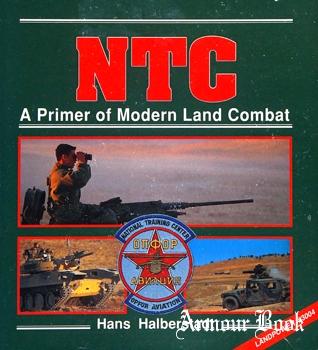 NTC: A Primer of Modern Land Combat [Landpower №3004]