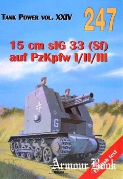 15 cm sIG 33 (Sf) auf PzKpfw I/II/III [Wydawnictwo Militaria 247]
