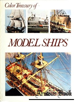 Color Treasury of Model Ships: Navies in Miniature [Crescent Books]
