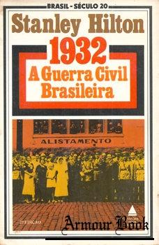 1932 A Guerra Civil Brasileira [Nova Fronteira]