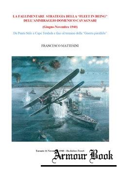 "La Fallimentare Strategia Della ""Fleet in Being"" [Francesco Mattesini]"