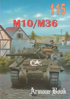 M10/M36 [Wydawnictwo Militaria 115]