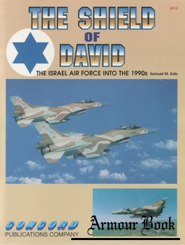 The Shield of David: The Israel Air Force into the 1990s [Concord 2015]