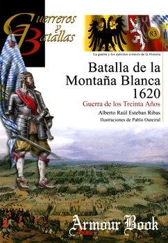 Batalla de la Montana Blanca 1620: Guerra de los Treinta Anos [Guerreros y Battallas 83]