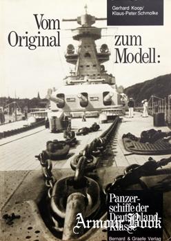 Vom Original Zum Modell: Panzerschiffe der Deutschland-Klasse [Bernard & Graefe Verlag]