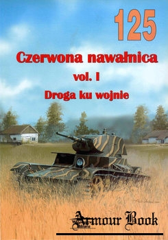 Czerwona Nawalnica Vol.I: Droga ku Wojnie [Wydawnictwo Militaria 125]