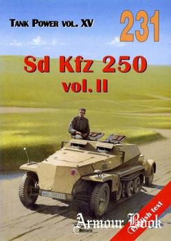Sd Kfz 250 Vol.II [Wydawnictwo Militaria 231]
