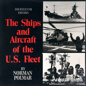 The Ships and Aircraft of the U.S. Fleet 14-th edition [Naval Institute Press]