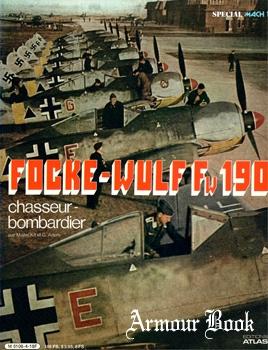 Focke-Wulf Fw-190 Chasseur-Bombardier [Editions Atlas]