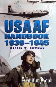 The USAAF Handbook 1939-1945 [Stackpole Books]