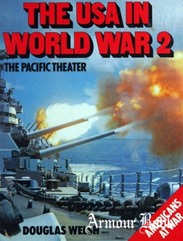 The USA in World War 2: The Pacific Theater [Bison Books]