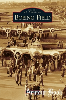 Boeing Field [Images of Aviation]