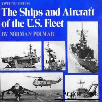 The Ships and Aircraft of the U.S. Fleet [Arms & Armour Press]