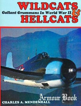 Wildcats & Hellcats: Gallant Grummans in World War II [Motorbooks International]