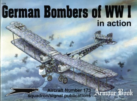 German Bombers Of WW I [Squadron Signal - Aircraft In Action 1173]
